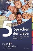 Cover-Bild zu Chapman, Gary: Die 5 Sprachen der Liebe für Patchwork-Familien