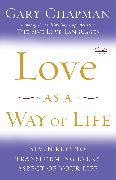 Cover-Bild zu Chapman, Gary: Love as a Way of Life