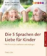 Cover-Bild zu Chapman, Gary: Die 5 Sprachen der Liebe für Kinder