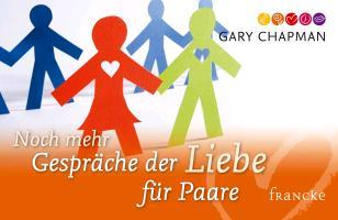 Cover-Bild zu Chapman, Gary: Noch mehr Gespräche der Liebe für Paare
