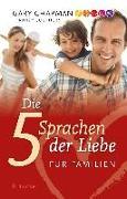 Cover-Bild zu Chapman, Gary: Die 5 Sprachen der Liebe für Familien