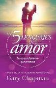 Cover-Bild zu Chapman, Gary: 5 Lenguajes de Amor, Los Revisado 5 Love Languages: Revised: El Secreto del Amor Que Perdura