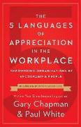 Cover-Bild zu Chapman, Gary D: 5 Languages of Appreciation in the Workplace, The