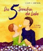 Cover-Bild zu Chapman, Gary: Die 5 Sprachen der Liebe Kunstedition