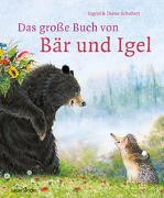 Cover-Bild zu Schubert, Ingrid: Das große Buch von Bär und Igel