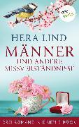 Cover-Bild zu Männer und andere Missverständnisse: Drei Romane in einem eBook (eBook) von Lind, Hera