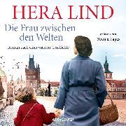 Cover-Bild zu Die Frau zwischen den Welten (Audio Download) von Lind, Hera