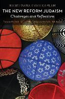 Cover-Bild zu Kaplan, Dana Evan: The New Reform Judaism: Challenges and Reflections