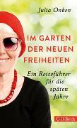 Cover-Bild zu Onken, Julia: Im Garten der neuen Freiheiten
