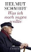 Cover-Bild zu Schmidt, Helmut: Was ich noch sagen wollte