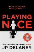 Cover-Bild zu Delaney, JP: Playing Nice