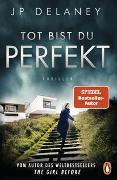 Cover-Bild zu Delaney, JP: Tot bist du perfekt