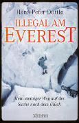 Cover-Bild zu Duttle, Hans-Peter: Illegal am Everest