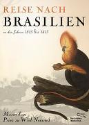 Cover-Bild zu Prinz zu Wied-Neuwied, Maximilian: Reise nach Brasilien in den Jahren 1815 bis 1817