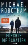 Cover-Bild zu Robotham, Michael: Fürchte die Schatten