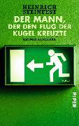Cover-Bild zu Steinfest, Heinrich: Der Mann, der den Flug der Kugel kreuzte