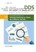 Cover-Bild zu Fickermann, Detlef (Hrsg.): Bildungsforschung mit Daten der amtlichen Statistik