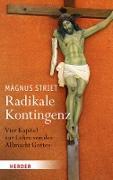 Cover-Bild zu Striet, Magnus: Radikale Kontingenz (eBook)