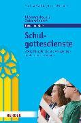 Cover-Bild zu Wochner, Ursula: Schulgottesdienste (eBook)