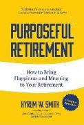 Cover-Bild zu Smith, Hyrum W: Purposeful Retirement