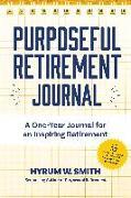 Cover-Bild zu Smith, Hyrum W.: Purposeful Retirement Journal
