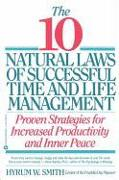 Cover-Bild zu Smith, Hyrum W.: 10 Natural Laws of Successful Time and Life Management