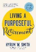 Cover-Bild zu Smith, Hyrum W.: Living a Purposeful Retirement