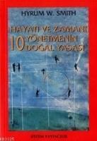 Cover-Bild zu W. Smith, Hyrum: Hayati ve Zamani Yönetmenin 10 Dogal Yasasi
