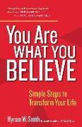 Cover-Bild zu Smith, Hyrum W.: You Are What You Believe