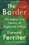 Cover-Bild zu Ferriter, Diarmaid: The Border (eBook)
