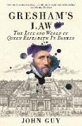 Cover-Bild zu Guy, John: Gresham's Law (eBook)