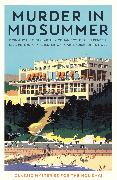 Cover-Bild zu Gayford, Cecily (Hrsg.): Murder in Midsummer (eBook)