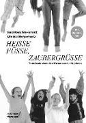 Cover-Bild zu Meyerholz, Ulrike: Heisse Füsse, Zaubergrüsse