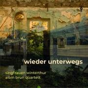 Cover-Bild zu Singfrauen Winterthur (Aufgef.): Wieder unterwegs