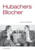 Cover-Bild zu Hubacher, Helmut: Hubachers Blocher