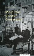 Cover-Bild zu Stickelberger, Jacob: Mein fast grosser Grossvater