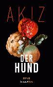 Cover-Bild zu Akiz: Der Hund (eBook)