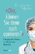 Cover-Bild zu Müller, Lieschen: »Oha, können Sie denn auch operieren?« (eBook)