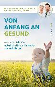 Cover-Bild zu Früchtenicht, Klaus-Dieter: Von Anfang an gesund (eBook)