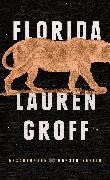 Cover-Bild zu Groff, Lauren: Florida (eBook)