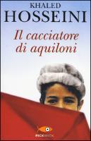 Cover-Bild zu Hosseini, Khaled: Il cacciatore di aquiloni