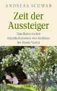 Cover-Bild zu Schwab, Andreas: Zeit der Aussteiger