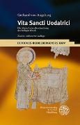 Cover-Bild zu Berschin, Walter (Hrsg.): Gerhard von Augsburg: Vita Sancti Uodalrici