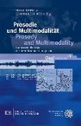Cover-Bild zu Kupetz, Maxi (Hrsg.): Prosodie und Multimodalität / Prosody and Multimodality