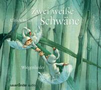 Cover-Bild zu Steier, Ulrich (Gespielt): Zwei weiße Schwäne