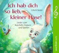 Cover-Bild zu Steier, Ulrich (Gespielt): Ich hab dich so lieb, kleiner Hase!