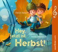 Cover-Bild zu Steier, Ulrich (Gespielt): Hey, jetzt ist Herbst!