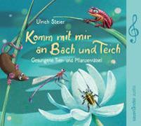Cover-Bild zu Steier, Ulrich (Gespielt): Komm mit mir an Bach und Teich