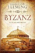 Cover-Bild zu Byzanz von Fleming, Sebastian
