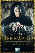 Cover-Bild zu Hereward der Geächtete von Wilde, James